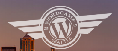 There is a WordPress W with wings over Seattle shyline. Around the W are the words WordCamp Seattle 2017