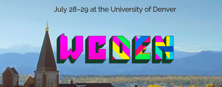 The Colorado Rocky Mountains in the background with the Denver University Golden Steeple in the foreground and the words WordCamp Denver in the center of the image in a ranbow of colors