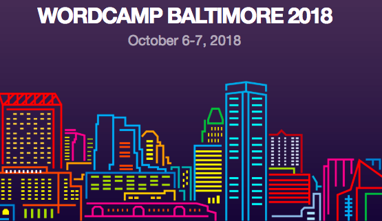 WordCamp Baltimore 2018: Jets and boats and parades, oh my.