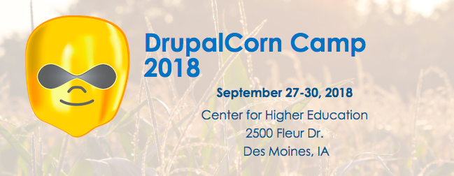 a peice of corn that looks like the Drupal drop and the words DrupalCorn Camp 2018