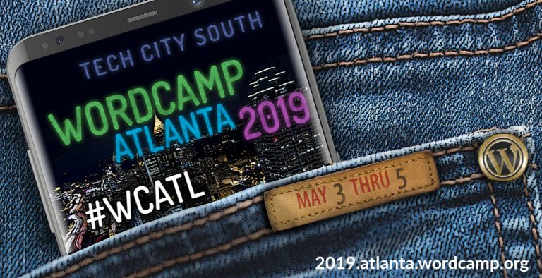 The back pocket of blue jeans with a phone sticking out that says Tech City South WordCamp Atlanta 2019